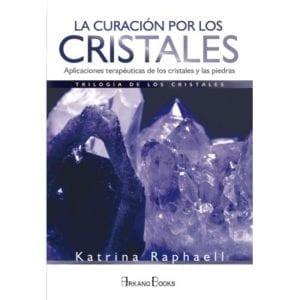 9788415292845 La Curación por los Cristales - Trilogía parte 2